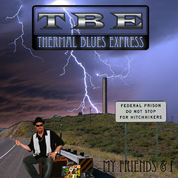Thermal Blues Express CD Cover MyFriends and I