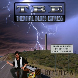 Thermal Blues Express CD My Friends and I